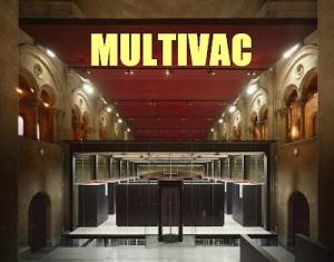 Multivac